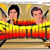Train Shootout: Assalto Al Treno