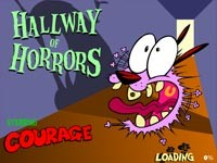 Courage: Hallway Of Horrors